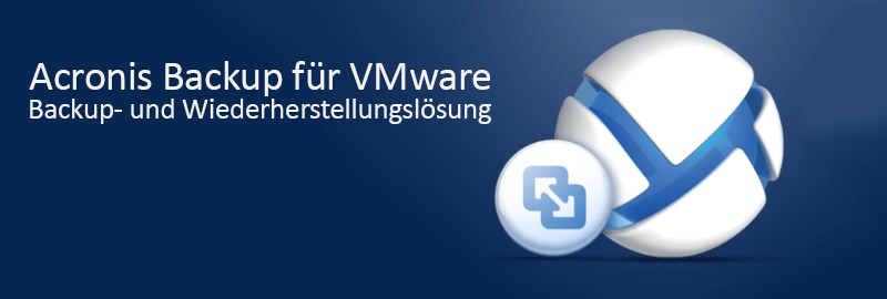 Acronis Backup für VMware