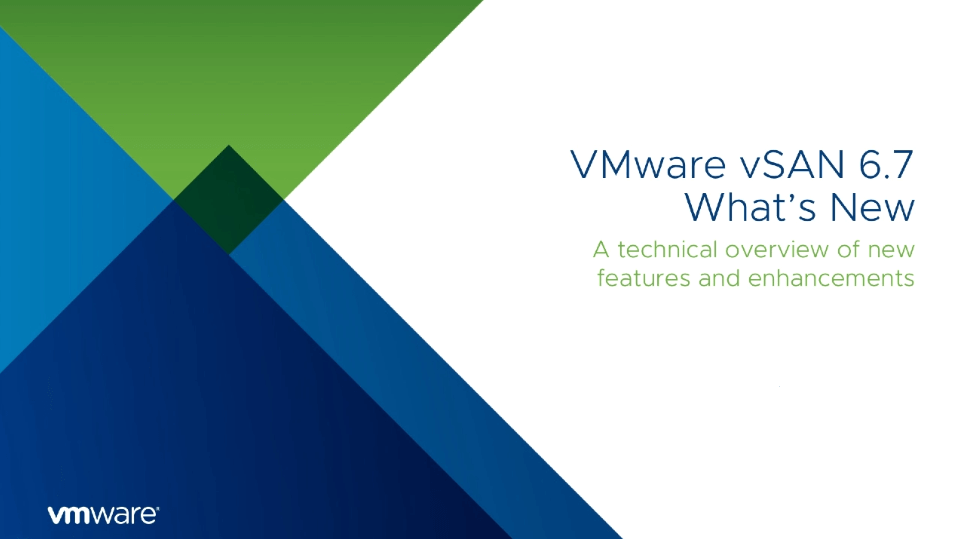What's New in vSAN 6.7