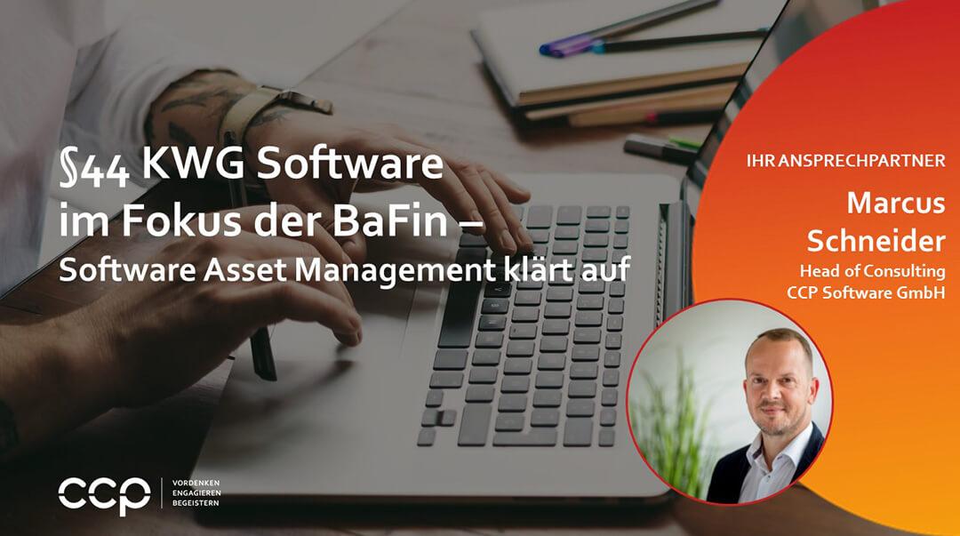 §44 KWG Software im Fokus der BaFin – Software Asset Management klärt auf
