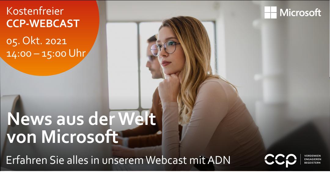 CCP-Webcast   News aus der Welt von Microsoft am 05. Oktober 2021 von 14:00 - 15:00 Uhr