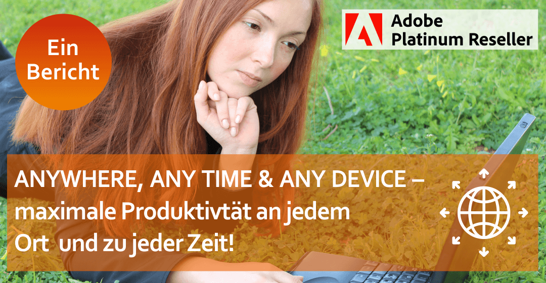 ANYWHERE, ANY TIME & ANY DEVICE