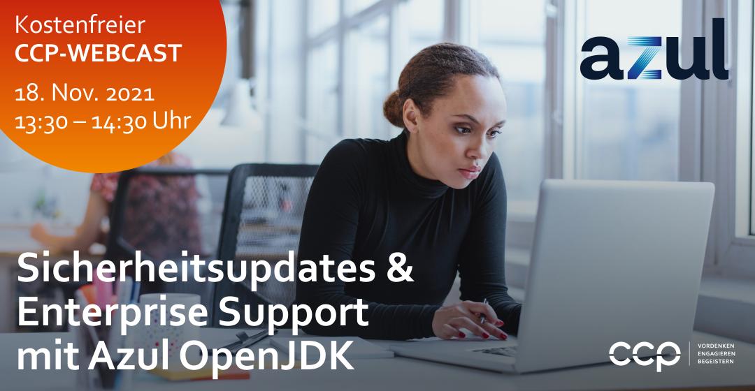 CCP Webcast | Sicherheitsupdates & Enterprise Support mit Azul OpenJDK