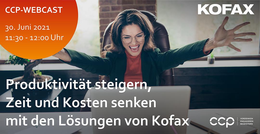 Produktivität steigern, Zeit und Kosten senken mit den Lösungen von Kofax