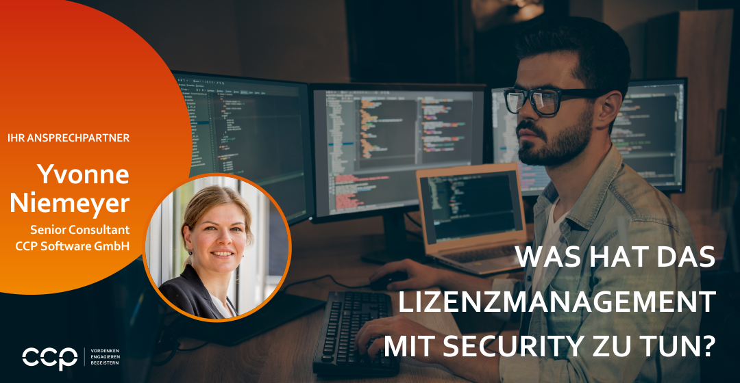 Was hat das Lizenzmanagement mit Security zu tun?