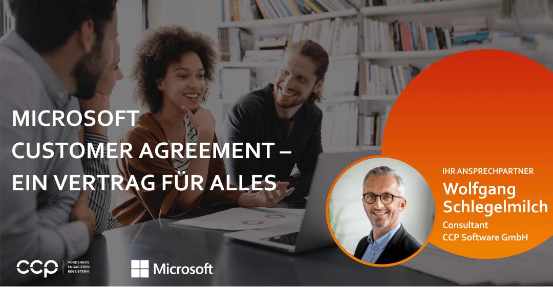 Microsoft Customer Agreement – ein Vertrag für alles