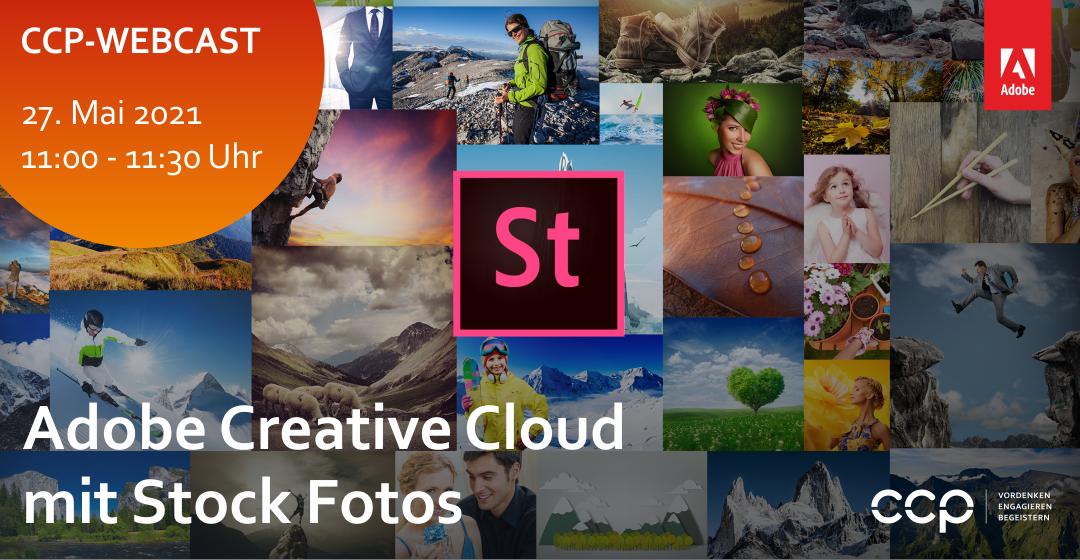 CCP-Webcast | 4 Tipps von CCP zur wirtschaftlichen Nutzung von Adobe Creative Cloud mit Stock Fotos